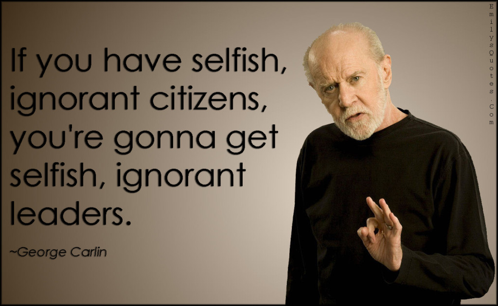 Selfish Ignorant